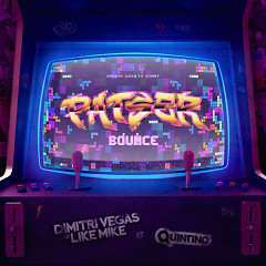Patser Bounce (Single) - Dimitri Vegas, Like Mike, Quintino