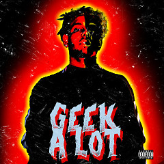 Geek A Lot (Single)