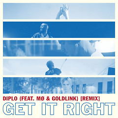 Get It Right (Remix) - Diplo