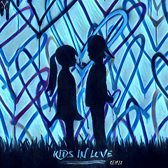 Kids In Love (Remix)