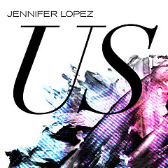 Us (Single) - Jennifer Lopez