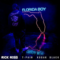 Florida Boy (Single) - Rick Ross