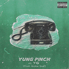 Big Checks (Single) - Yung Pinch