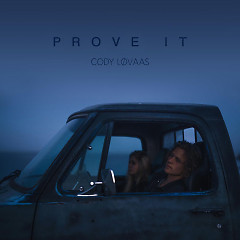 Prove It (Single) - Cody Lovaas