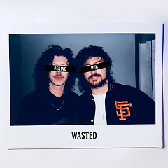Wasted (Single) - Peking Duk