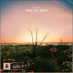 Take Me Away (Single) - Duumu