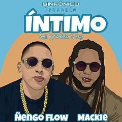 Íntimo (Single) - Sinfonico, Ñengo Flow, Mackie