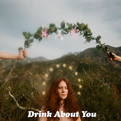 Drink About You (Single)