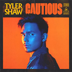 Cautious (Single) - Tyler Shaw