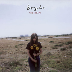 To Be Brave (Single)