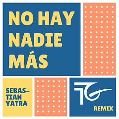 No Hay Nadie Más (Remix) - Sebastian Yatra