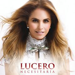 Necesitaría (Single) - Lucero