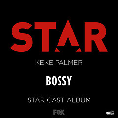 "Bossy (From ""Star"" Season 2) (Single)"