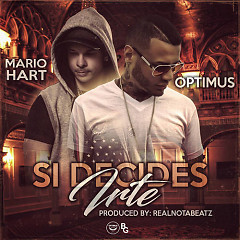 Si Decides Irte (Single)