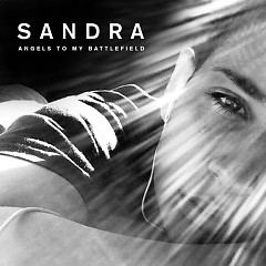 Angels To My Battlefield (Single) - Sandra