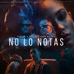 No Lo Notas (Single) - Yandar & Yostin, Andy Rivera