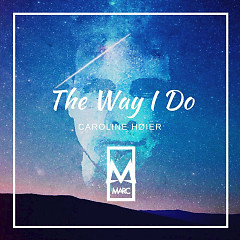 The Way I Do (Single)