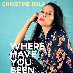 Where Have You Been (Single)