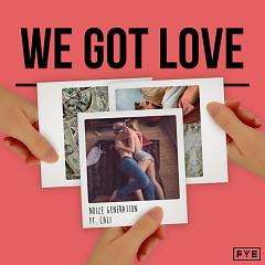 We Got Love (Single)
