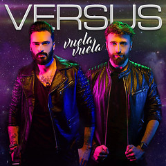 Vuela, Vuela (Single) - Versus