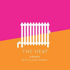 The Heat (Single) - Adhoc, Claire Ridgely
