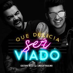 Que Delícia Ser Viado! (Single)