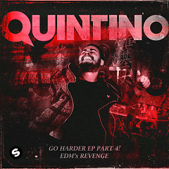 GO HARDER, Pt. 4 (EP) - Quintino