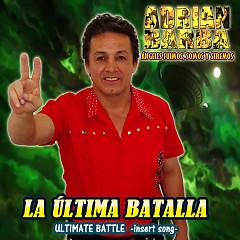 """La Última Batalla (From """"Dragon Ball Super"""")"""