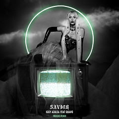 Savior (Freedo Remix) - Iggy Azalea