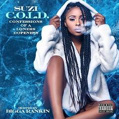 C.O.L.D. (Confessions Of A Loners Dopeness) - Suzi