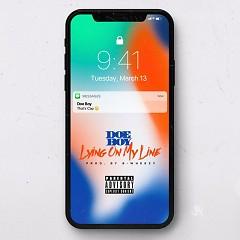 Lying On My Line (Single) - Doe Boy