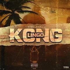 Lingo Kong (Mixtape) - YRN Lingo