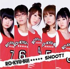 SHOOT  - RO-KYU-BU!