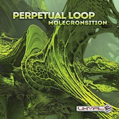 Molecronsition - Perpetual Loop