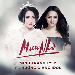 Mưa Nhớ - Minh Trang LyLy, Hương Giang Idol