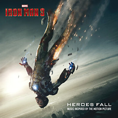 Heroes Fall (Iron Man 3 OST)