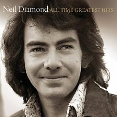 All-Time Greatest Hits (CD1) - Neil Diamond
