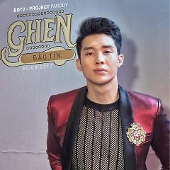 Ghen (Parody Cover Version) (Single) - Đào Tín