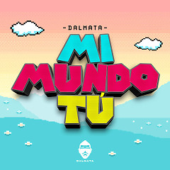 Mi Mundo Tú (Single)