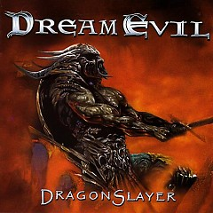 Dragonslayer - Dream Evil