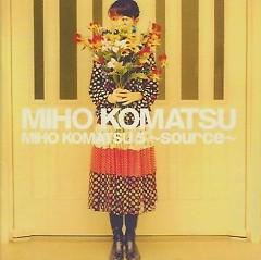 小松未歩 5 ~source~ (Komatsu Miho 5 ~source~) - Miho Komatsu