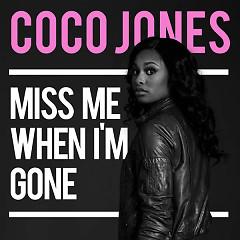 Miss Me When I'm Gone (Single) - Coco Jones