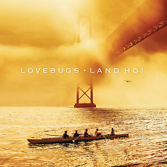 Land Ho! - Lovebugs