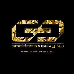 2:00 AM - Gunji (Gavy NJ),Sojung (Goddess)