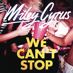 We Can't Stop (Single)
