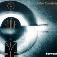 Between - Ralph Zurmülhe