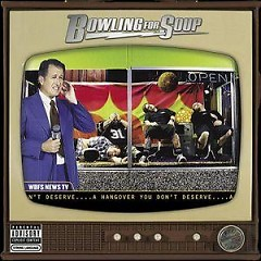 A Hangover You Don't Deserve - Bowling for Soup