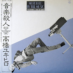 Murdered By The Music - Yukihiro Takahashi