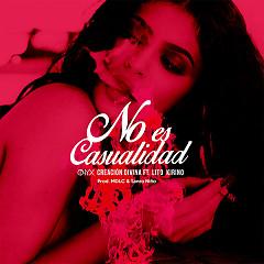 No Es Casualidad (Single) - Creación Divina, Lito Kirino