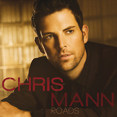 Roads - Chris Mann